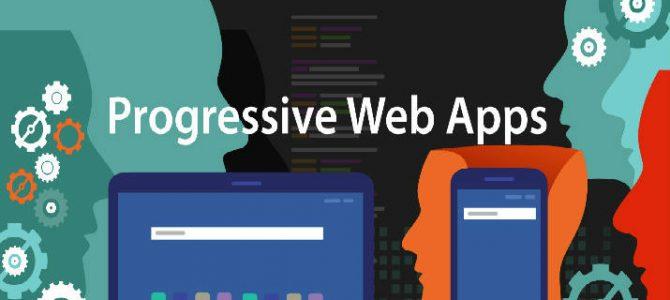 Does Progressive Web App (PWAs) Have a Future Into Web Development?