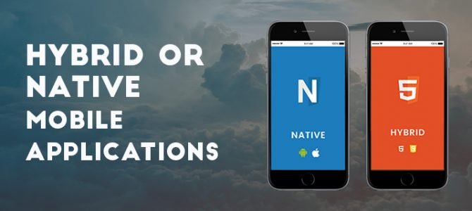 Hybrid or Native Mobile Applications: A Thorough Comparison