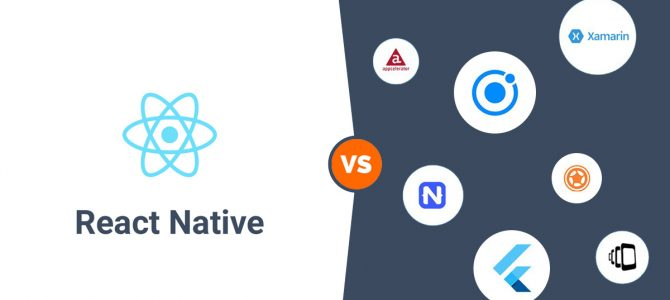 React Native Vs Other Cross-Platform Frameworks – Which One To Use In 2021