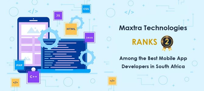 Maxtra Technologies Ranks #2 Among The Best Mobile App Developers in South Africa